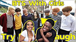 BTS With Girls Try Not To Laugh REACTION