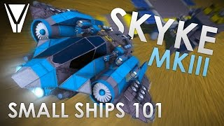Skyke MK3: Small Ships 101 [Space Engineers]