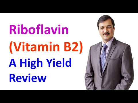 Riboflavin Vitamin B2 - High Yield Review