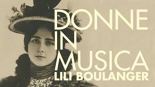 Donne in musica - Lili Boulanger - Trio Pierre Louys