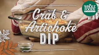 Crab And Artichoke Dip | Holidays | Whole Foods Market