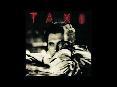 Bryan Ferry   Taxi