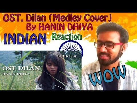 OST. Dilan (Medley Cover) By Hanin Dhiya INDIAN REACTION | SPEXPLX