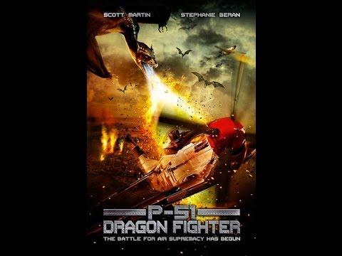 P 51 Dragon Fighter Trailer - Р-51: ИСТРЕБИТЕЛЬ ДРАКОНОВ