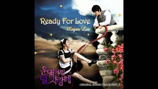 Ready for Love - Megan Lee (메건리) ( Fated to Love You OST Part 3)
