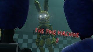 [SFM FNAF] The Time Machine 2