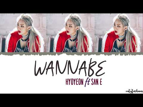 Hyoyeon (효연) - Wannabe (ft San E) Lyrics [Color Coded_Han_Rom_Eng]