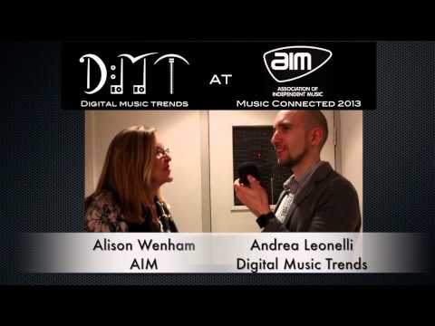 Alison Wenham, CEO of AIM  DMT at Music Connected 2013