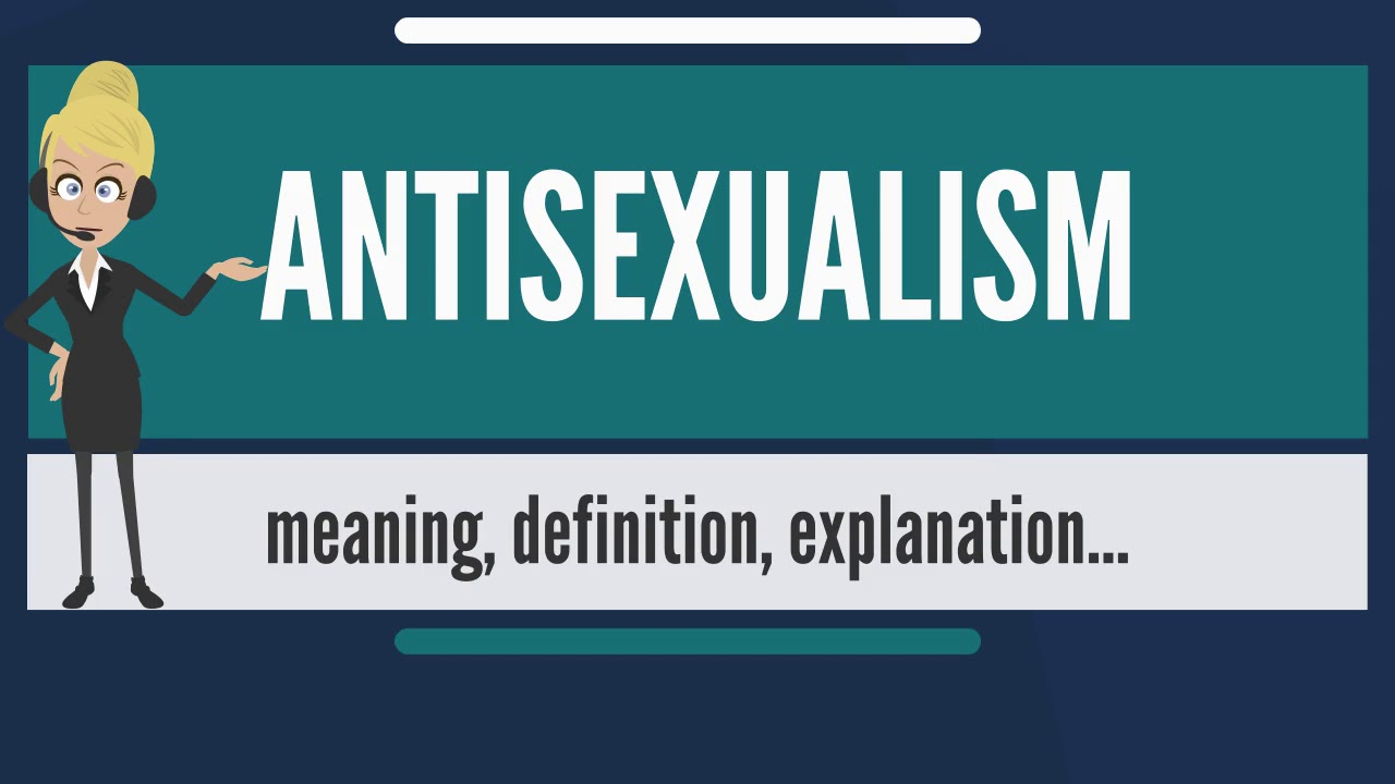 Define antisexual