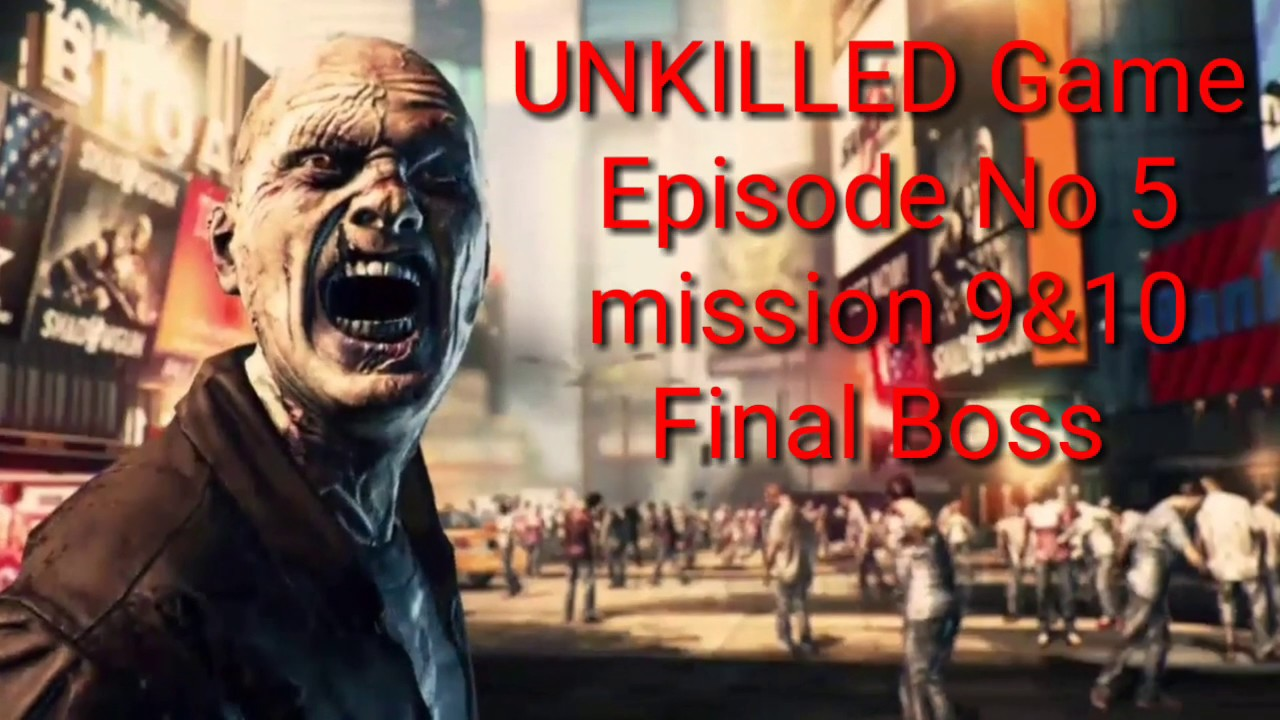 UNKILLED - Zombie FPS Shooting Game - Gameplay Walkthrough   EP 5   Mission 9 & 10   Final Mission