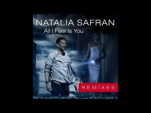 Natalia Safran all i feel Is you remix cajjmere