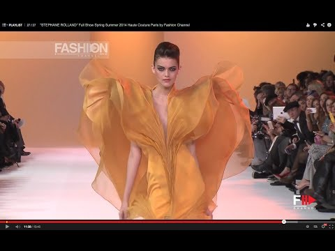 """""""STEPHANE ROLLAND"""" Full Show Spring Summer 2014 Haute Couture Paris by Fashion Channel"""
