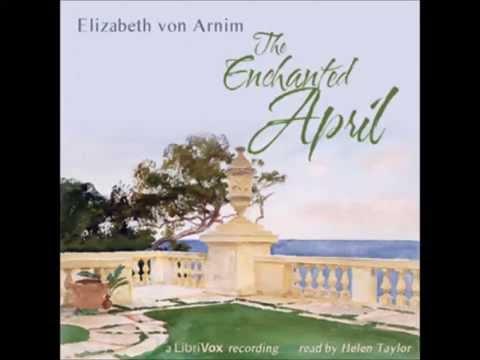 The Enchanted April (FULL Audiobook)