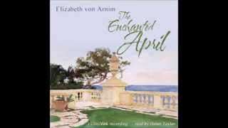 The Enchanted April (FULL Audiobook)