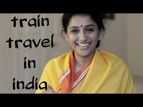 Sailaja Talkies | Tips to travel by train in India