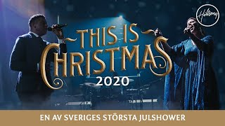 This is Christmas 2020 I Hillsong Church Sweden