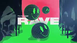 TV Noise - Rave