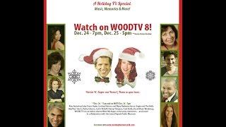 HOLIDAY MEMORIES OF GRAND RAPIDS TV SPECIAL WOOD TV8 Sponsored by Art Van Furniture