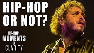 Post Malone, Lil Nas X, Lizzo: Hip-Hop or Not? | Hip-Hop Moments of Clarity