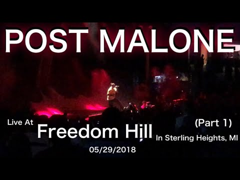 Post Malone live at Freedom Hill in Sterling Heights, MI 05/29/2018 (Part 1)
