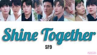 【 カナルビ / 日本語字幕 / 歌詞 】Shine Together (손잡아 줄게) - SF9 (에스에프나인)