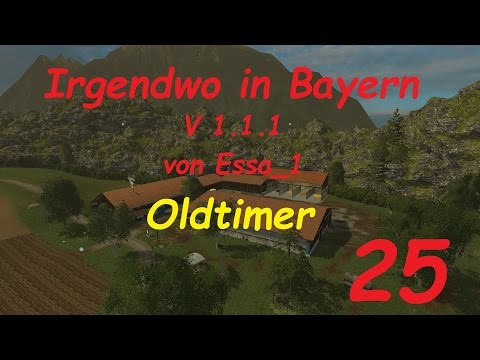 LS 15 Irgendwo in Bayern Map Oldtimer #25 [german/deutsch]