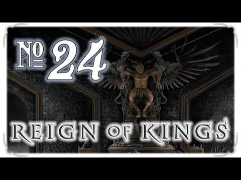 Reign of Kings 24 - Fondly Fondling Nature