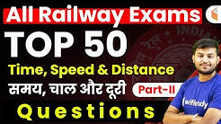 All Railway Exams | Maths by Sahil Sir | Time, Speed & Distance Questions (Part-2)