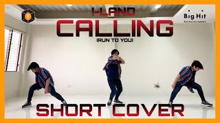 |I-Land| Calling (Run To You) |Final Stage| |SHORT COVER|
