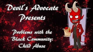 Problems with the Black Community: Child Abuse