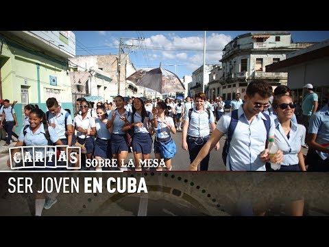 Ser joven en Cuba - Cartas sobre la mesa