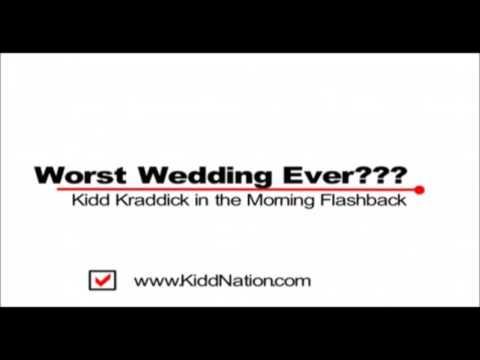Kidd Kraddick in the Morning - Worst Wedding Ever Story