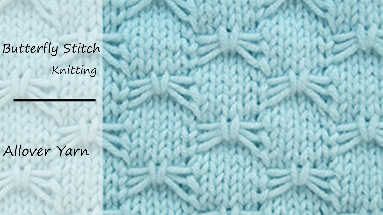 How to knit the Butterfly Stitch - YouTube