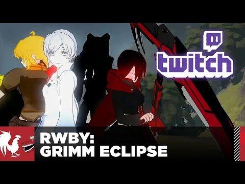 Twitch.TV Livestream | RWBY: Grimm Eclipse [Xbox One]