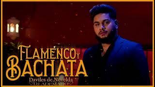 Daviles de Novelda - Flamenco y Bachata 🧡 DJ ADEMARO