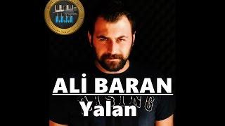 """Ali Baran  """" Yalan """""""