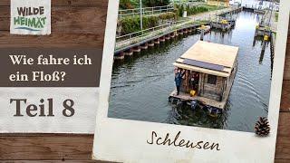 Floßfahren auf der Havel / Teil 8 - Schleusen