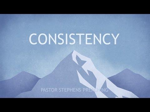 Consistency 05052016 AM - The Door Christian Fellowship - El Paso Texas