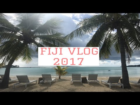 FIJI TRAVEL VLOG// 2017