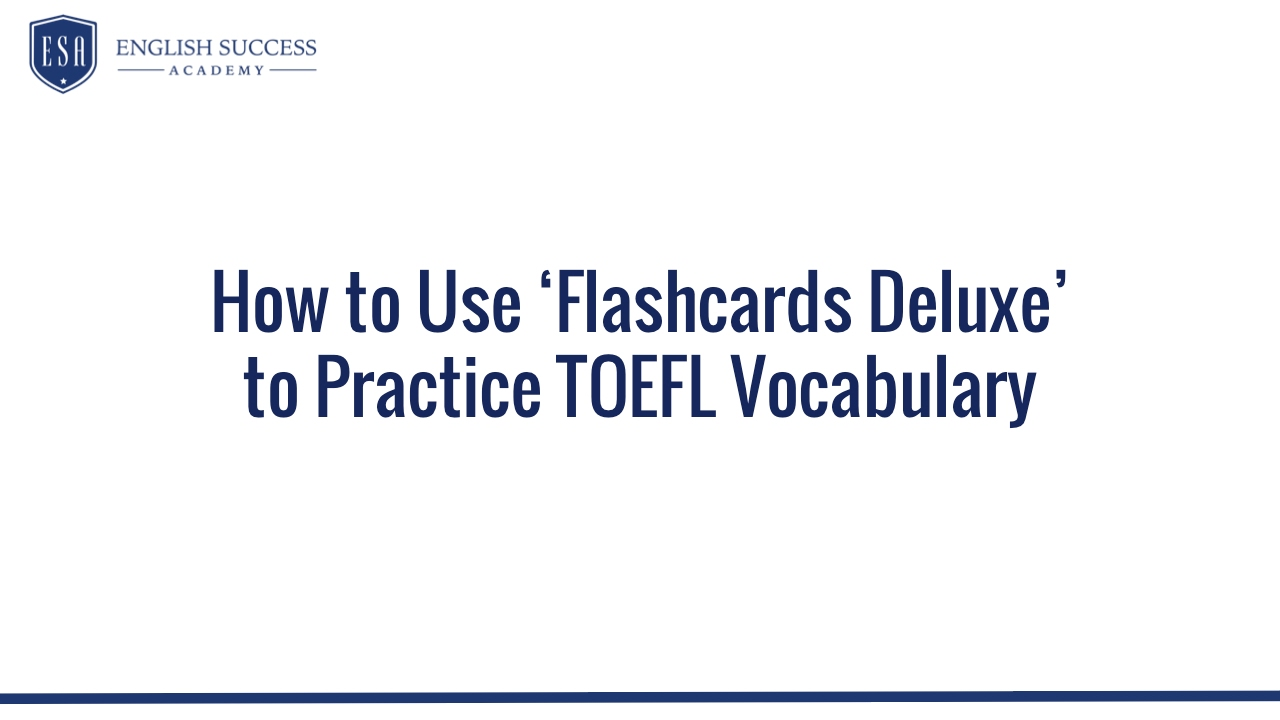 5 Strategies to Permanently Learn TOEFL Vocabulary - English