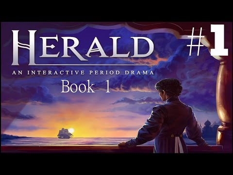 Herald: An Interactive Period Drama - Book I Walkthrough part 1