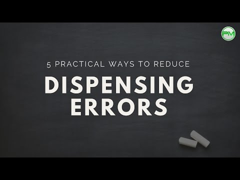 5 Practical Ways to Reduce Dispensing Errors
