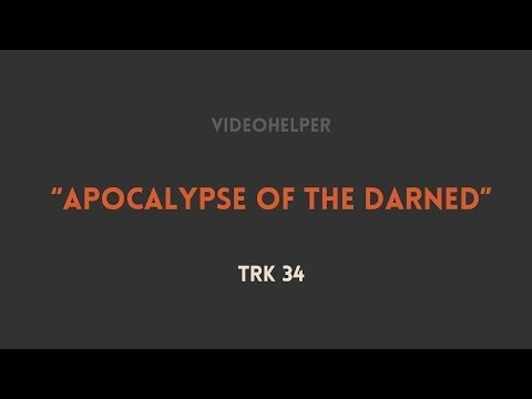 Apocalypse of the Darned by VideoHelper Music + Sound