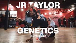 """Genetics"" - Meghan Trainor Ft  Pussycat Dolls I Choreography By JR Taylor"