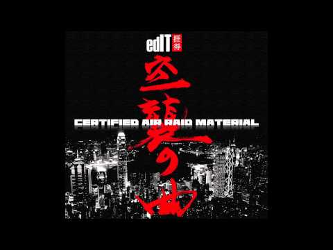 edIT - Certified Air Raid Material (Full Album)