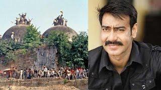 Ajay Devgn to act in Babri Masjid demolition film