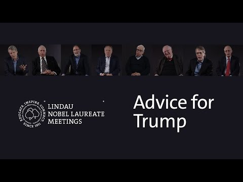 Nobel Laureates give advice to President Donald J. Trump