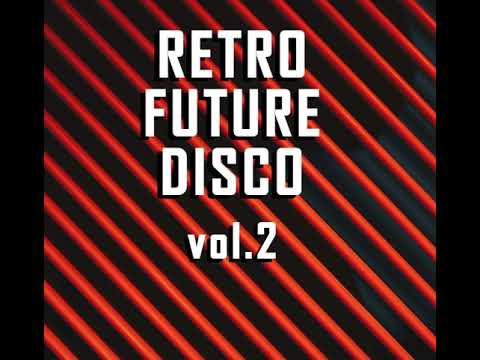 V A  Retro Future Disco vol 2 [Rare Wiri Records]