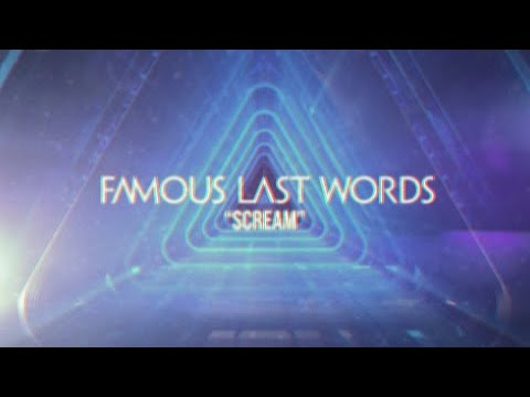 Famous Last Words - Scream (Official Video) Mp3