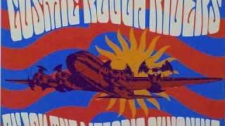 Cosmic Rough Riders-Have you heard the news today?